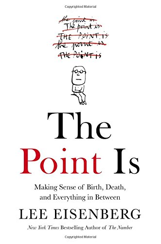 The Point Is by Lee Eisenberg.jpg