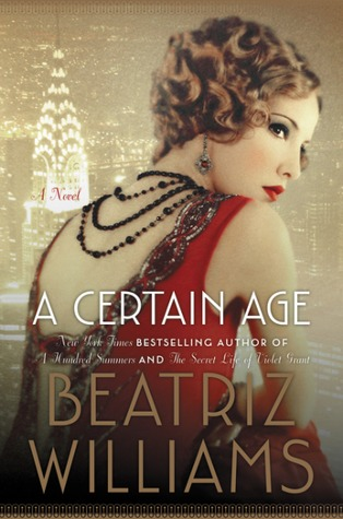 A Certain Age by Beatriz Williams.jpg