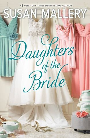 Daughters of the Bride by Susan Mallery.jpg