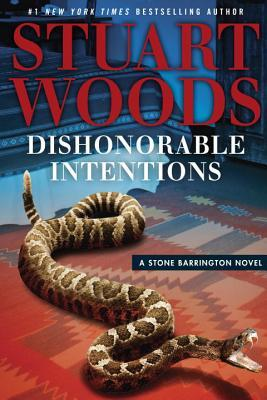 Dishonorable Intentions by Stuart Woods