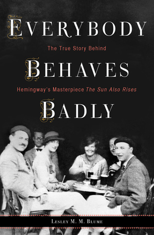 Everybody Behaves Badly by Lesley M M Blume.jpg