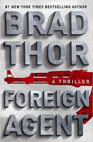 Foreign Agent by Brad Thor.jpg