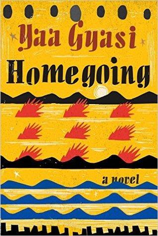 Homegoing by Yaa Gyasi.jpg