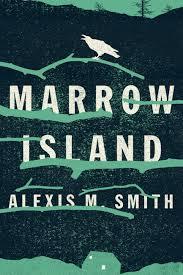 Marrow Island by Alexis M Smith