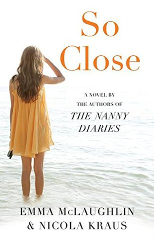 So Close by Emma McLaughin