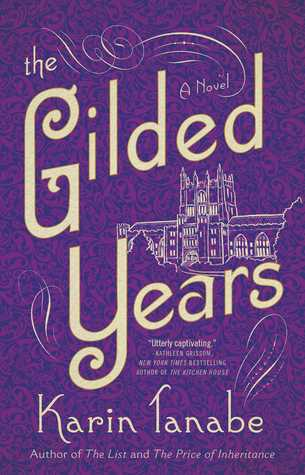 The Gilded Years by Karin Tanabe.jpg