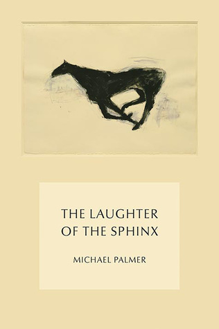 The Laughter of the Sphinx by Michael Palmer.jpg