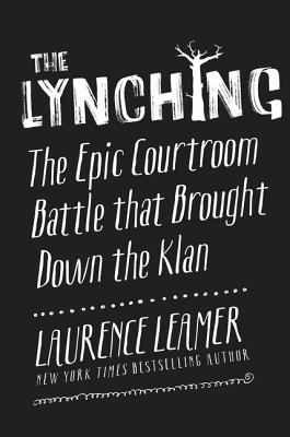 The Lynching by Laurence Leamer.jpg