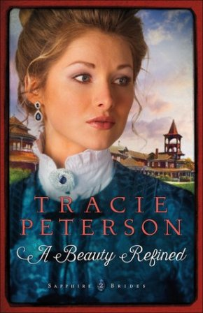 A Beauty Refined by Tracie Peterson.jpg