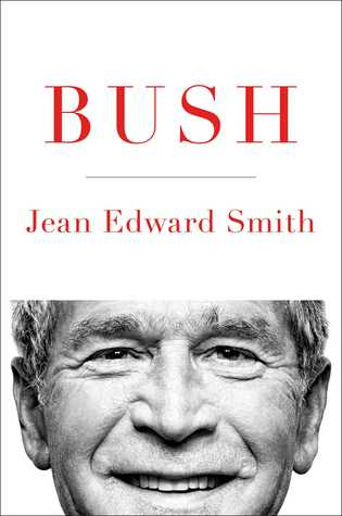 Bush by Jean Edward Smith.jpg
