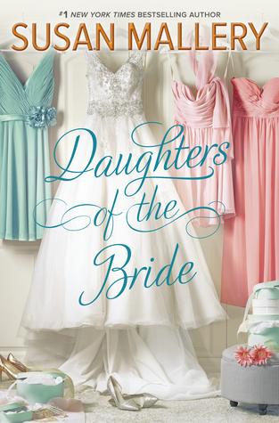 Daughters of the Bride by Susan Mallery.jpg