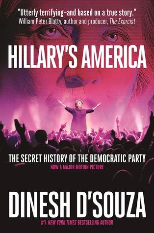 Hillary's America by Dinesh D'Souza.jpg