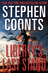 Liberty's Last Stand by Stephen Coonts