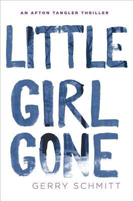 Little Girl Gone by Gerry Schmitt.jpg