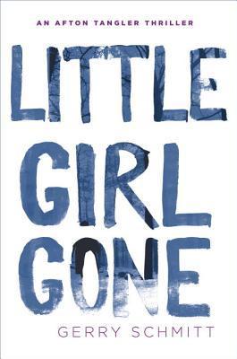Little Girl Gone by Gerry Schmitt.jpg