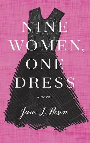 Nine Women One Dress by Jane L Rosen.jpg