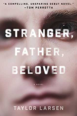 Stranger Father Beloved by Taylor Larsen.jpg
