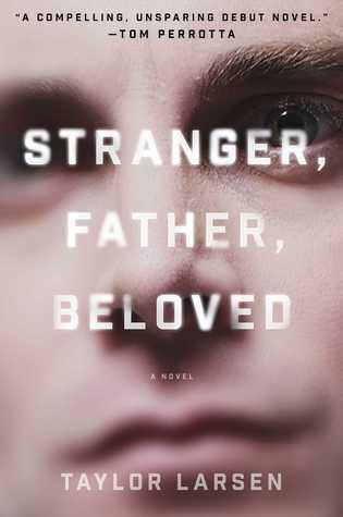Stranger Father Beloved by Taylor Larsen.jpg