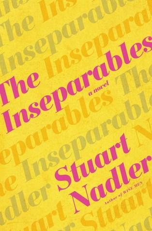 The Inseparables by Stuart Nadler.jpg