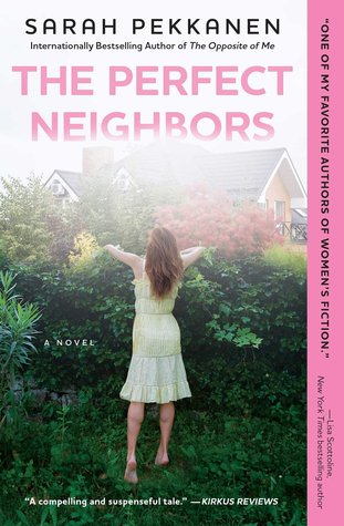 The Perfect Neighbors by Sarah Pekkanen.jpg