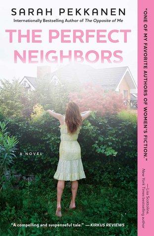 The Perfect Neighbors by Sarah Pekkanen.jpg