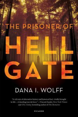 The Prisoner of Hell Gate by Dana Wolff.jpg