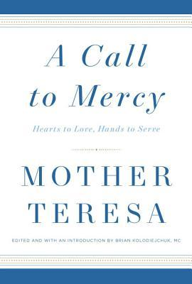 A Call to Mercy by Mother Teresa.jpg