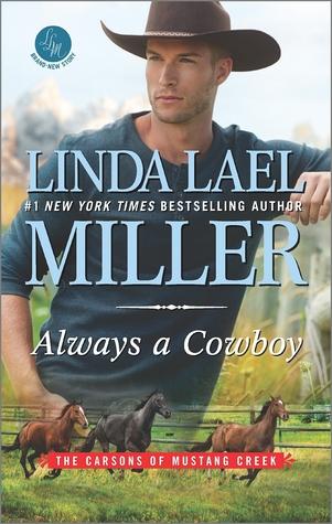 Always a Cowboy by Linda Lael Miller.jpg