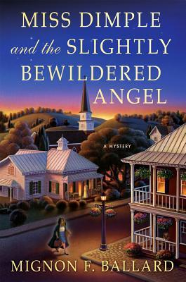 Miss Dimple and the Slightly Bewildered Angel by Mignon Franklin Ballard.jpg