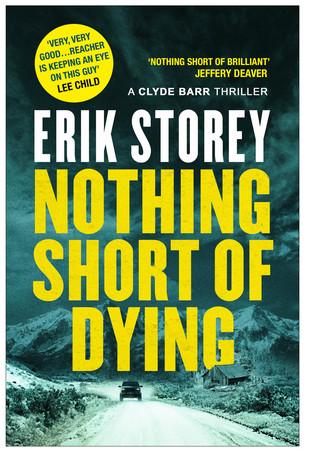 Nothing Short of Dying by Erik Storey.jpg