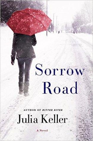 Sorrow Road by Julia Keller.jpg
