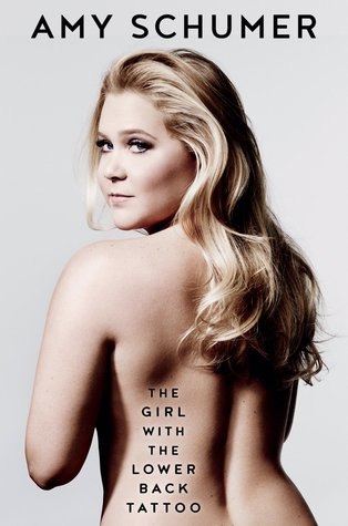 The Girl with the Lower Back Tattoo by Amy Schumer.jpg