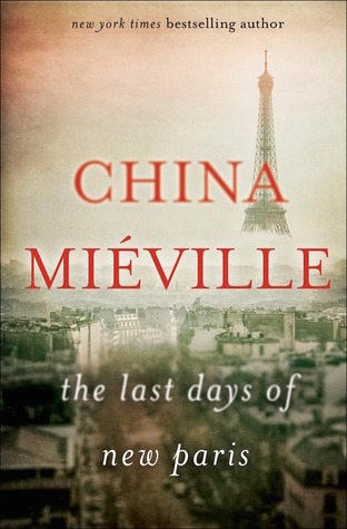 The Last Day of New Paris by China Mieville.jpg