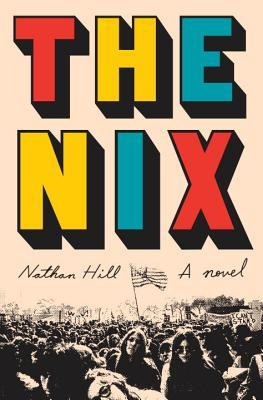 The Nix by Nathan Hill.jpg