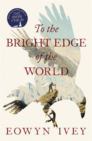 To the Bright Edge of the World by Ivey Eowyn.jpg