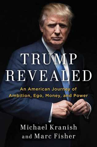 Trump Revealed by Michael Kranish.jpg