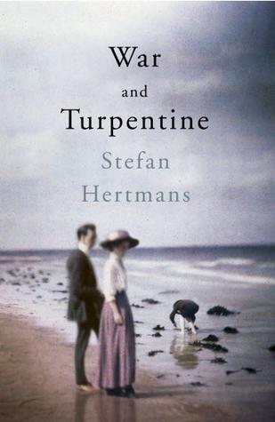 War and Turpentine by Stefan Hertmans.jpg