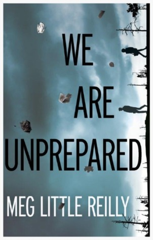 We Are Unprepared by Meg Little Reilly.jpg