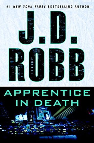 Apprentice in Death by J. D. Robb.jpg