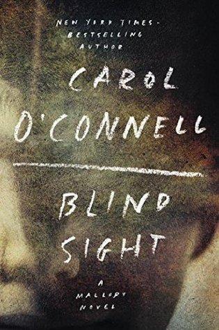 Blind Sight by Carol O'Connell.jpg