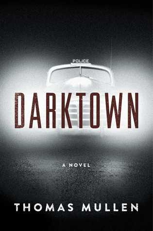 Darktown by Thomas Mullen.jpg