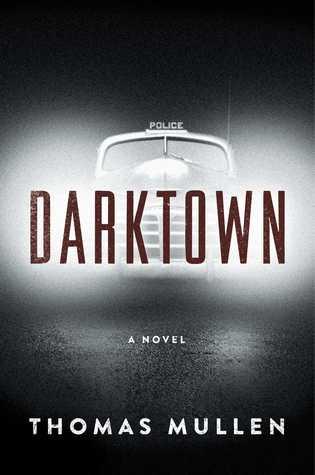 Darktown by Thomas Mullen.jpg
