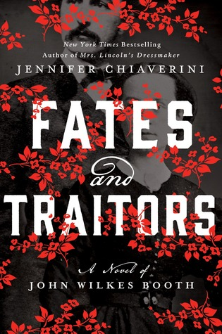 Fates and Traitors by Jennifer Chiaverini.jpg