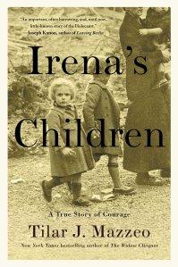 Irena's Children by Tilar J Mazzeo