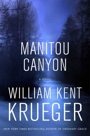 Manitou Canyon by William Kent Krueger.jpg