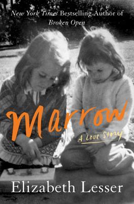 Marrow by Elizabeth Lesser.jpg