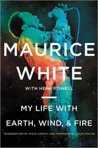 My Life with Earth, Wind, and Fire by Maurice White.jpg