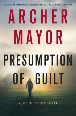 Presumption of Guilt by Archer Mayor.jpg