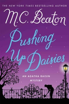 Pushing Up Daisies by M.C. Beaton