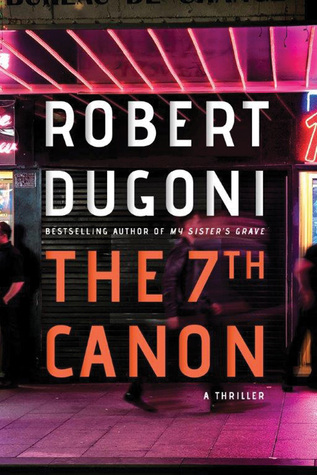 The 7th Canon by Robert Dugoni.jpg